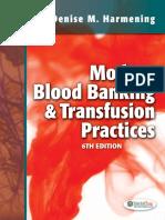 Modern Blood Banking Transfusion Practices - Harmening, Denise M. [SRG]