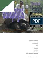 Galápagos sau Ținutul Broaștelor Țestoase Gigantice / Teoria Neutrosofică a Evoluției (fotovideojurnal instantaneu)