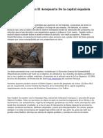 Objetos Perdidos En El Aeropuerto De la capital española Barajas T1 Y T4