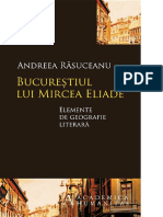 Andreea Rasuceanu - Bucurestiul Lui Mircea Eliade - Elemente de Geografie Literara