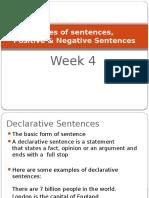 Interrogative, Imperative, Positive & Negative Sentences