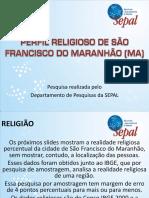 Perfil Religioso de São Francisco Do Maranhão