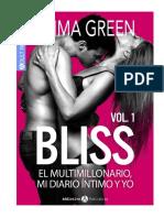 1. Bliss- El Multimillonario, Mi Diario y Yo- Emma Green