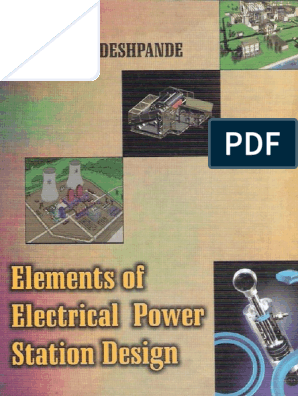 Elements Of Electrical Power Station Design M V Deshpande