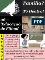 06 - Educação Dos Filhos