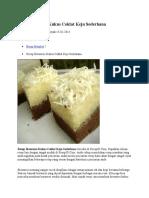 Resep Brownies Kukus Coklat Keju Sederhana