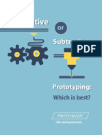 Additive or Subtractive Prototyping