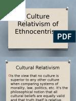 Culture Relativism of Ethnocentrism