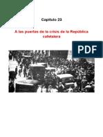 Capítulo 23 a Las Puertas de La Crisis de La República Cafetalera