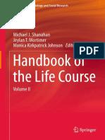 (Handbooks of Sociology and Social Research) Michael J. Shanahan, Jeylan T. Mortimer, Monica Kirkpatrick Johnson (eds.)-Handbook of the Life Course_ Volume II-Springer International Publishing (2016).pdf