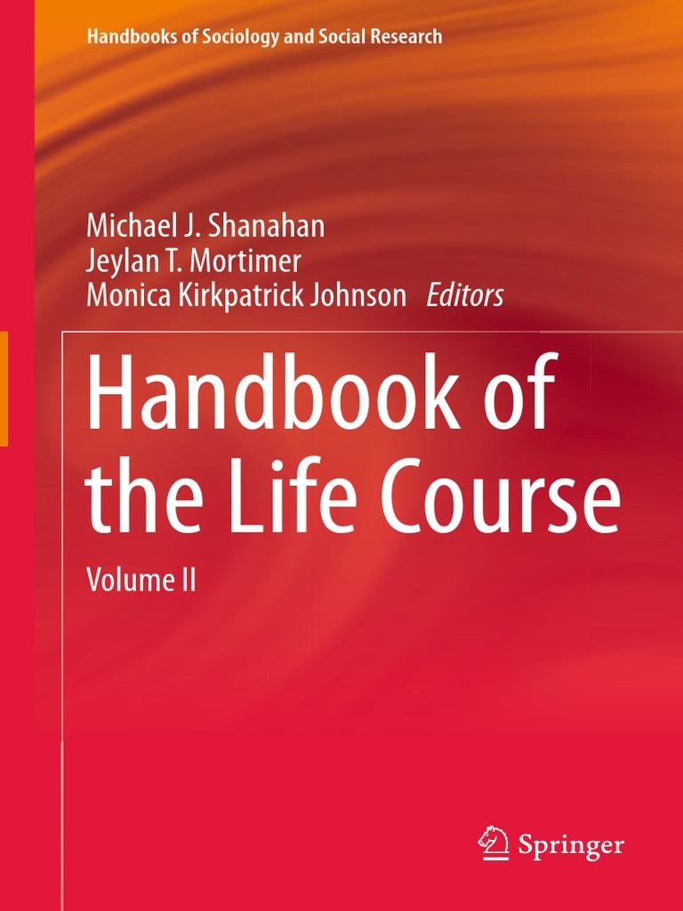 Handbooks of sociology and social research michael j shanahan handbook of the life course volume ii springer international publishing 2016pdf sociology paradigm fandeluxe Gallery