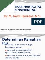 Kuliah - 5 Determinan Mortalitas Dan Morbiditas