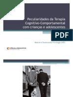 Peculiaridades da terapia cognitivo-comportamental com crianças e adolescentes