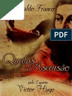 FRANCO, Divaldo Pereira - Quedas e Ascensão [Vitor Hugo]