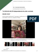 """MÉNDEZ Cecilia - """"La Historia de La Independencia Ha Sido Contada Desde Lima"""""""