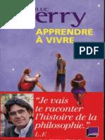 Ferry, Luc - Apprendre à Vivre