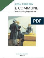 Todorov Tzvetan La Vie Commune Essai d'Anthropologie Générale