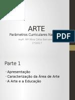 ARTE- Parâmetros Curriculares Nacionais.pptx