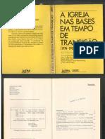 A Igreja Nas Bases Em Tempo de Trasições 1974-1985