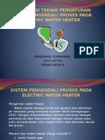 SISTEM PENGENDALI PROSES PADA ELECTRIC WATER HEATER.pptx