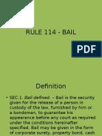 RULE 114 - BAIL dude.pptx