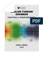 English Turkish Grammar Functional and Transformational Revised Adition (Some Impotant Lines Have Been Changed by Yuksel Goknel)