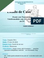 Doente Com Traumatismo Vertebromedular Com ASIA B Com N.N Em D4