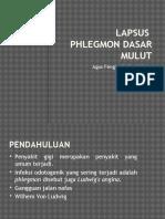 Lapsus Phlegmon