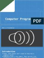 Computer Programming Intro