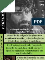 03 - As Implicações Da Salvação - Santidade Pessoal