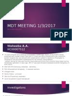 MDT Meeting 1:3:2017