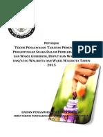 Panduan Teknis Pengawasan Tahapan Pemungutan Dan Penghitungan Suara Dalam Pemilihan Serentak 2015