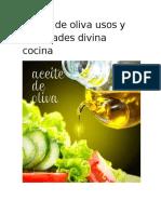 Aceite de Oliva Usos y Variedades Divina Cocina