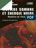 Matière Sombre Et Énergie Noire - Mystères de l'Univers