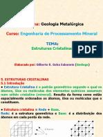Geol. Met. Ppt Cap.3 Estruturas Cristalinas