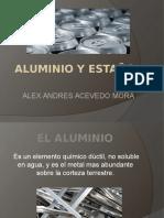 Aluminio y Estaño