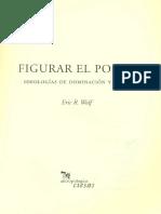 Eric Wolf-Figurar el poder. Ideologias de dominacion y crisis.pdf