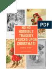 Ho Ho Horrible Tragedy Forced Upon Christmas