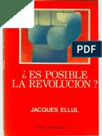 Ellul, Jacques - ¿Es Posible La Revolución