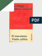 Ibánez Langlois, J. Miguel - El Marxismo. Visión Crítica