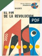 Wagner, Stanley P. - El Fin de La Revolución (1970)