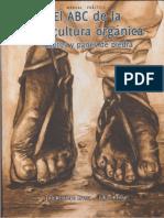El ABC de La Agricultura Orgánica, Fosfitos y Panes de Piedra 2013 [Jairo Restrepo & Julius Jensen]
