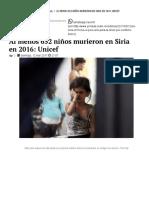 Al Menos 652 Niños Murieron en Siria en 2016_ Unicef - La Jornada