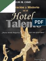 Inspiracion y Misterio en El Hotel Talen - Luis Maria Cano
