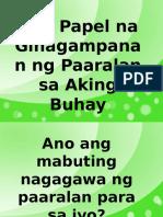 Papel Na Ginagampanan Ng Paaralan