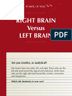 Right Brain Versus Left Brain