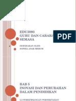 (EDU3093) BAB 5 INOVASI DAN PERUBAHAN DALAM PENDIDIKAN.pptx
