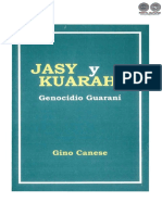 JASY Y KUARAHY - GENOCIDIO GUARANÍ - GINO CANESE - PARAGUAY - PORTALGUARANI