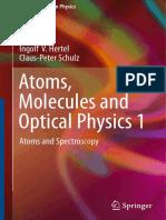 Atomic Molecular Optical Physics by Hertel C Schulz , Volume 1