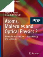 Atomic Molecular Optical Physics by Hertel C Schulz, Volume 2